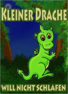 Book Cover: Kleiner Drache will nicht schlafen