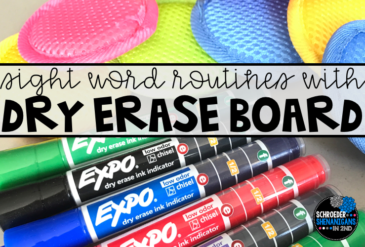 SIGHT WORD ROUTINES with DRY ERASE EXPO MARKERS