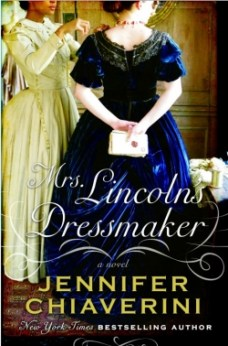 "SCHS Theme: Women and Race, front cover to the book, ""Mrs. Lincoln's Dressmaker: A Novel"""
