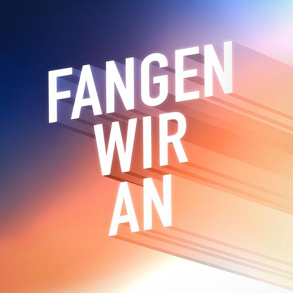 """Cover """"Fangen Wir An"""""""