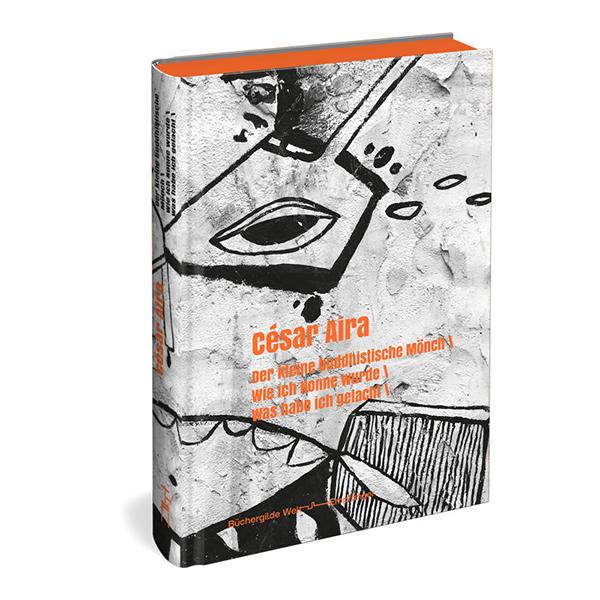 Abbildung »Büchergilde Weltempfänger« Band 1: César Aira