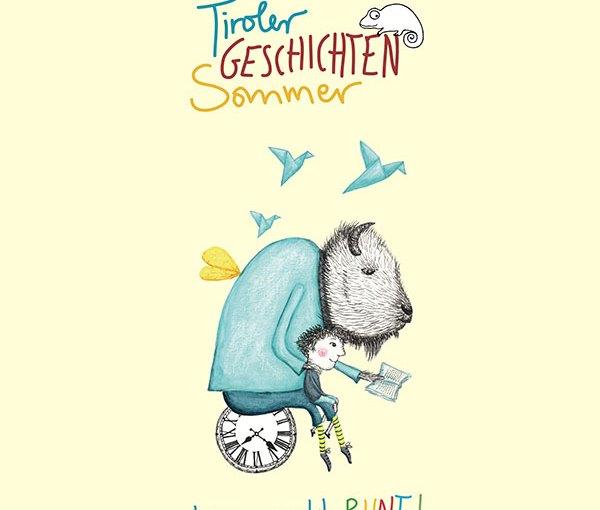 Startschuss für den 2. Tiroler Geschichten Sommer in zahlreichen Bibliotheken