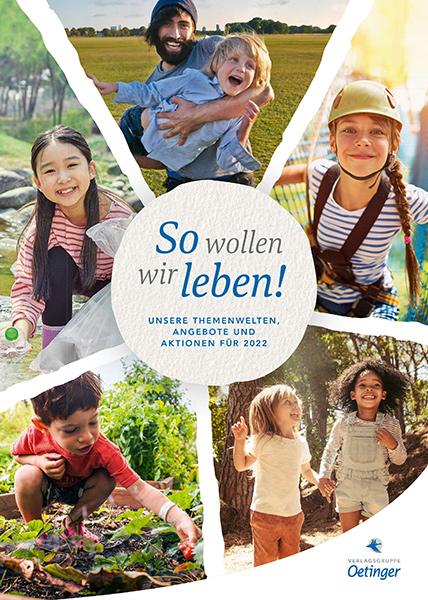 "Cover Sondervorschau ""So wollen wir leben!"" | © Verlagsgruppe Oetinger"