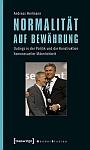 Andreas Heilmann - Normalität auf Bewährung