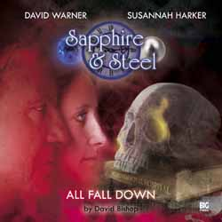 Sapphire & Steel: All Fall Down - Audio drama review