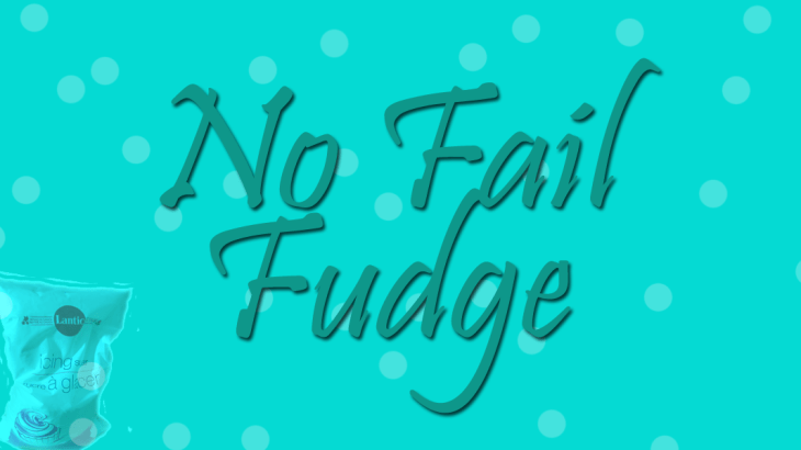No fail fudge
