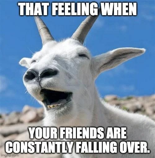 seus amigos estão constantemente caindo sobre meme