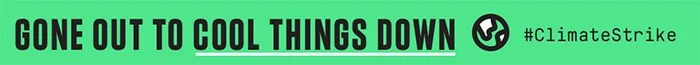 gone out to cool things down banner
