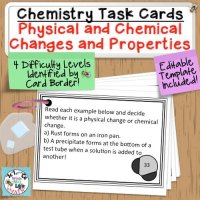 Chemical and Physical Properties of Matter Task Cards