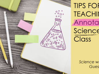 How to: Teaching Annotation in Science Class