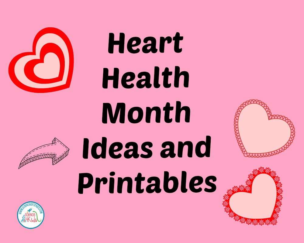 Ideas for Heart Month Lesson Plans Printables and More [ 800 x 1000 Pixel ]