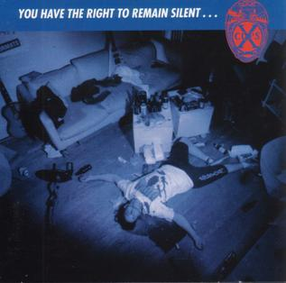 You Have The Right To Remain Silent... (1995)