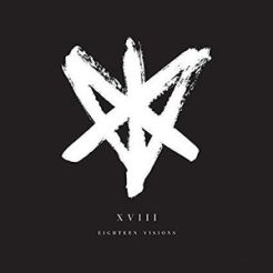"Eighteen Visions ""XVIII"""