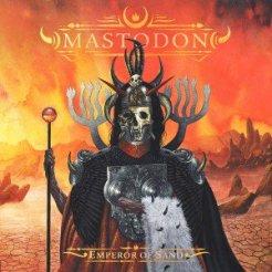 "Mastodon ""Emperor Of Sand"
