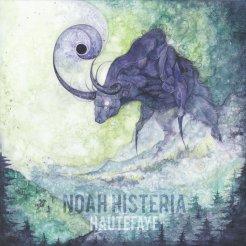 "Noah Histeria ""Hautefaye"""
