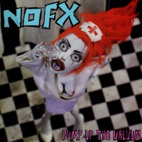 NOFX - Pump up the Valuum: 20 años de su último gran pepinazo