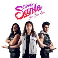 Eleven Santo – Your Bad Advice