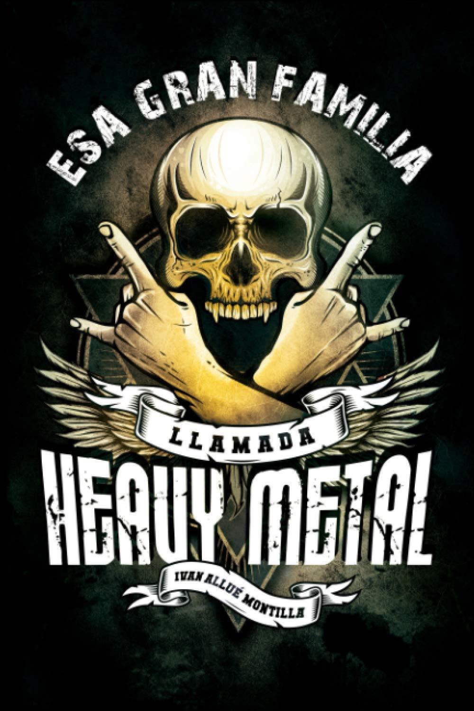Portada Esa Gran Familia Llamada Heavy Metal