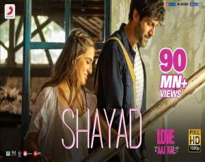 Shayad Lyrics - Love Aaj Kal