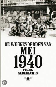 'De weggevoerden van mei 1940' geschreven door Frank Seberechts.