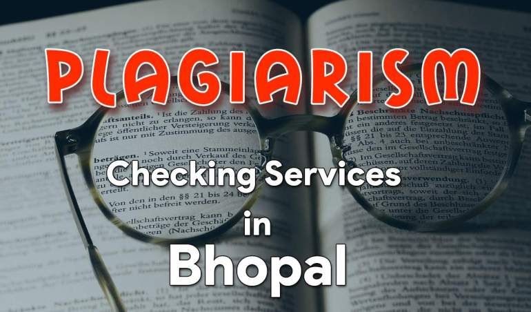 Plagiarism Checking Services in Bhopal, Plag Detection Center in Bhopal