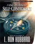 How to Achieve Self-Confidence