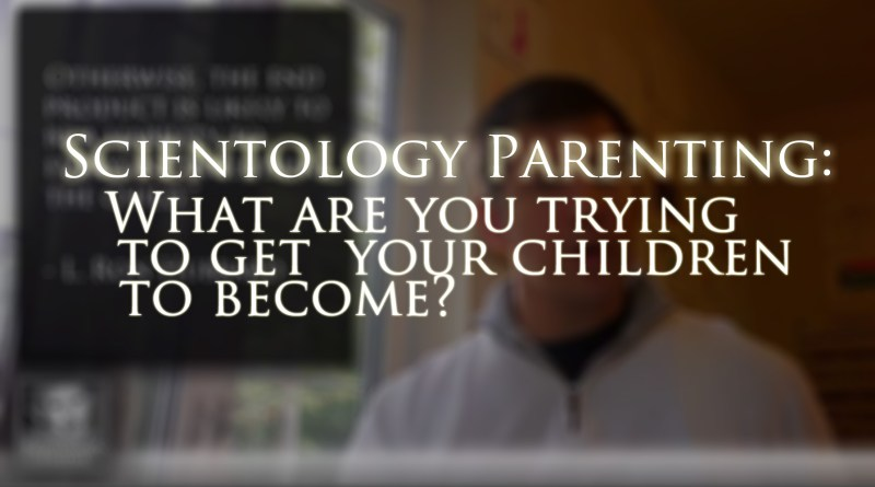 Video on Scientology & raising children