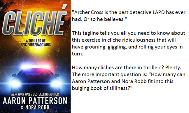 Book Cover and Synopsis for Cliche by Aaron Patterson & Nora Robb
