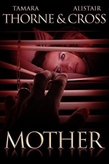 Mother Cover - for use in the Mother Review on Sci-Fi & Scary