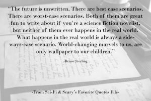 Quote from Bruce Sterling