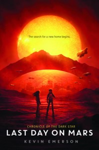 Book cover for The Last Day on mars by Kevin Emerson