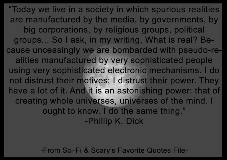 Quote from Philip K. Dick