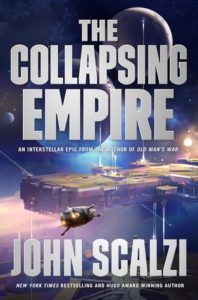 Book cover for The Collapsing Empire by John Scalzi