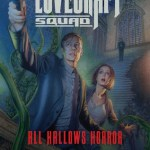 Book cover for The Lovecraft Squad: All Hallows Horror by John Llewellyn Probert