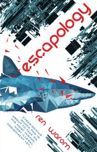 Book cover for Escapology by Ren Warom