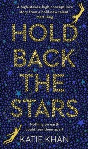 Book cover for Hold Back the Stars by Katie Khan