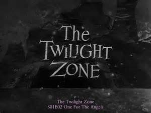 Twilight Zone - One for the Angels