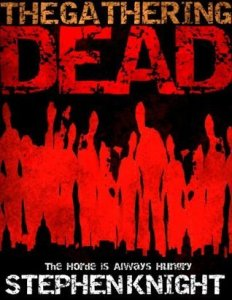 Book cover for The Gathering Dead by Stephen Knight