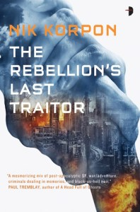 Book cover for The Rebellion's Last Traitor