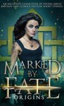 Book cover for MarkedbyFate Origins