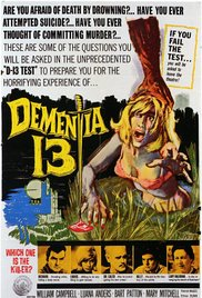 Movie cover for original Dementia 13
