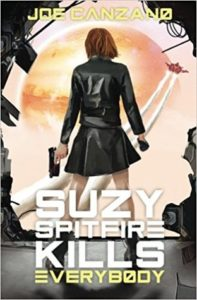 Book cover for Suzy Spitfire Kills Everybody