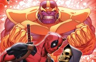 Deadpool Vs. Thanos #1: A First Look!