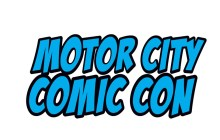 A Report from Detroit's Motor City Comic Con 2016