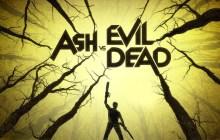 Ash vs. Evil Dead Arrives in August