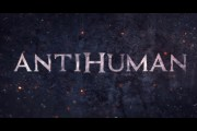Antihuman DVD Review