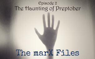 The Haunting of Preptober