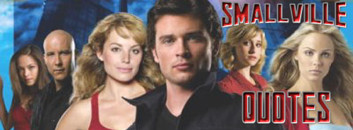 Smallville quotes