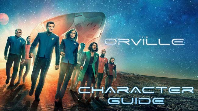 The Orville Character Guide