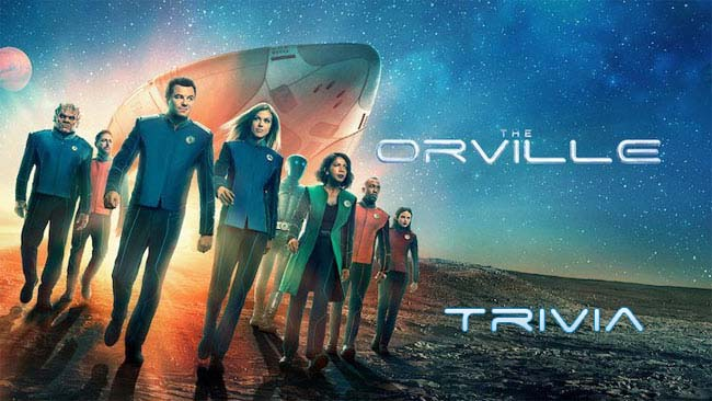 The Orville Trivia